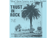 Blue Gene Tyranny & Peter Gordon - Trust In Rock [CD]