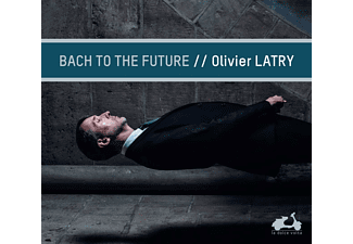 Olivier Latry - Bach To The Future CD