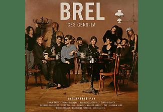 VARIOUS - Brel - Ces Gens-Là  - (CD)