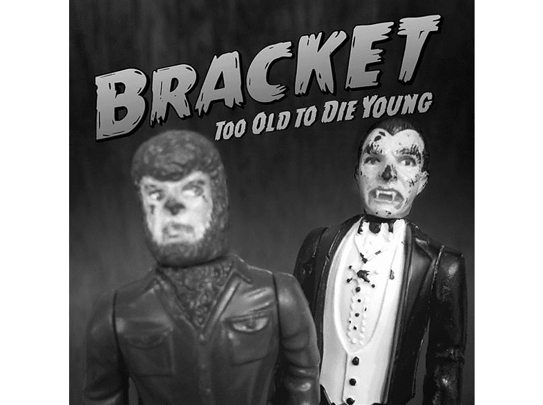 Bracket - Too Old To Die Young [CD]