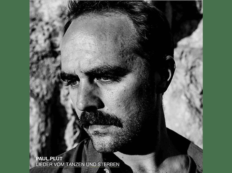Paul Plut - Lieder Vom Tanzen Und Sterben (+Downloadcode) [LP + Download]