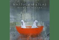 Matthew & The Atlas - Morning Dancer [Vinyl]