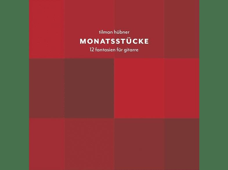 Tilman Hübner - Monatsstücke.12 Fantasien für Gitarre [CD]