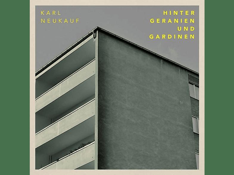 Karl Neukauf - Hinter Geranien und Gardinen [CD]