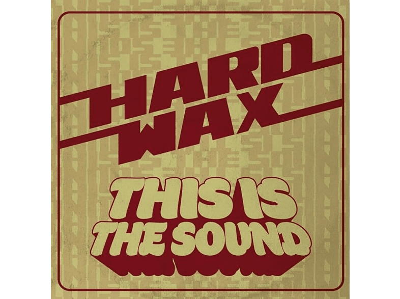 Hard Wax - This Is The Sound [Vinyl]