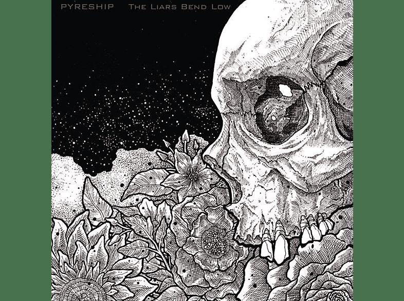 Pyreship - The Liars Bend Low [Vinyl]