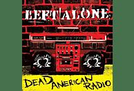 Left Alone - Dead American Radio [Vinyl]