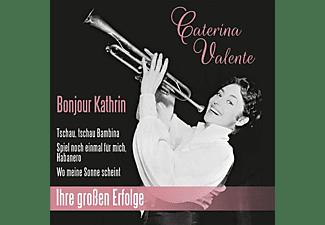 Caterina Valente - Bonjour Kathrin/Ihre Großen Erfolge  - (CD)