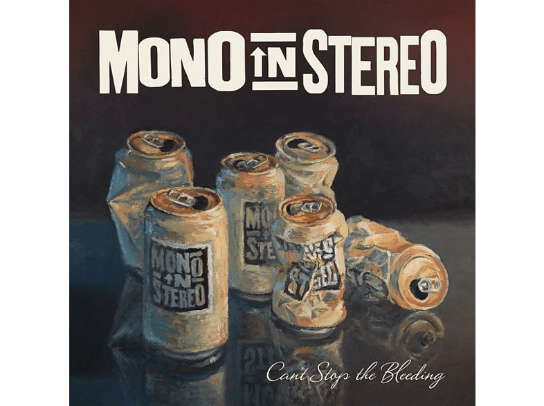 Mono In Stereo - Can't Stop The Bleeding [CD]