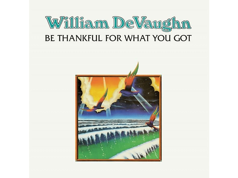 William Devaughn - Be Thankful For What You [Vinyl]