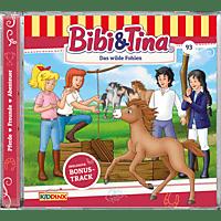 Bibi+tina - Folge 93: Das wilde Fohlen  - (CD)