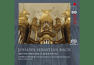 Andreas Fischer - Clavier Übung Teil III  - (SACD Hybrid)