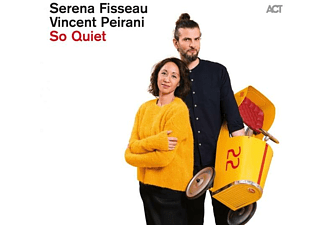 Serena Fisseau, Vincent Peirani - So Quiet - (CD)