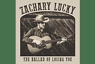 Zachary Lucky - The Ballad Of Losing You [Vinyl]