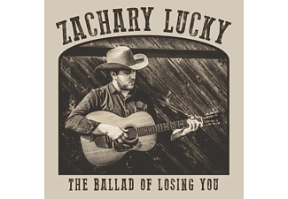 Zachary Lucky - The Ballad Of Losing You  - (CD)