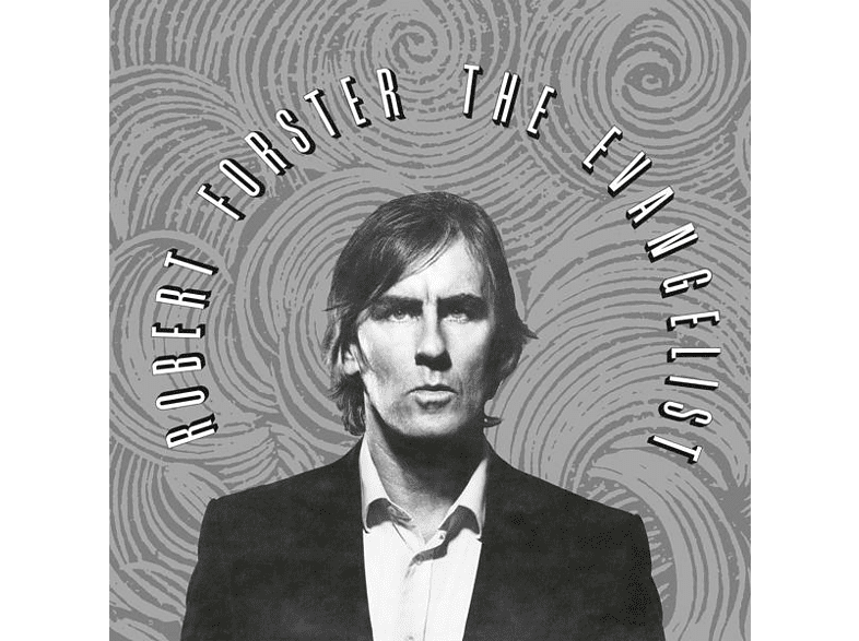 Robert Forster - The Evangelist [CD]