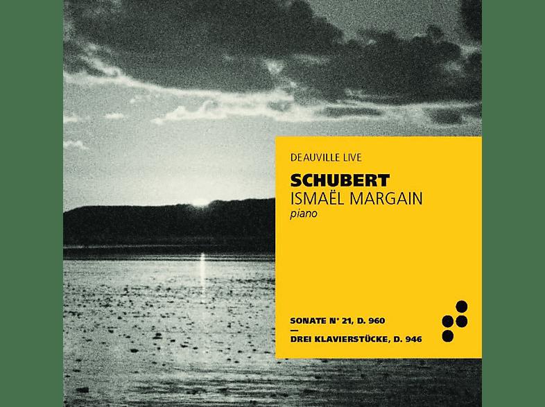 Ismael Margain - Sonate 21 D.960/Drei Klavierstücke D.946 [CD]