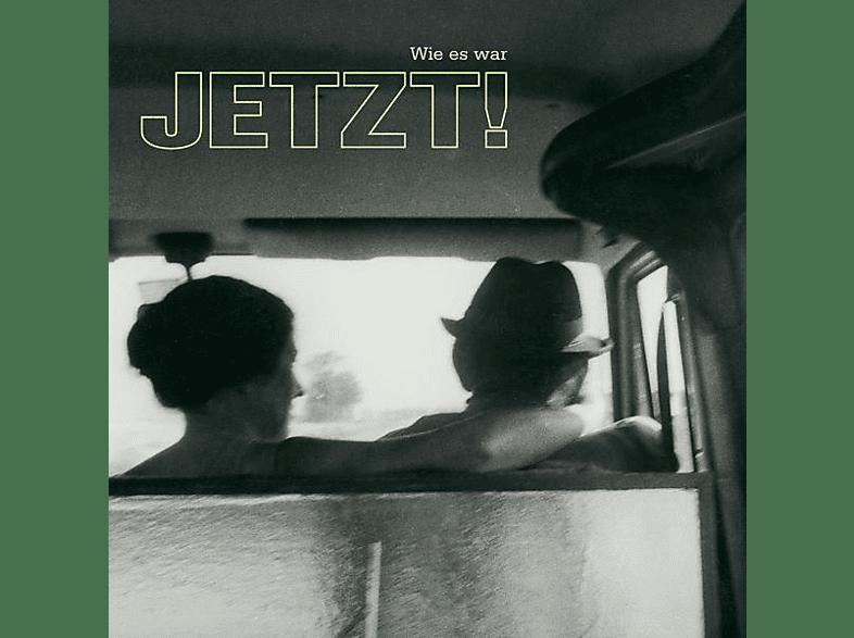 Jetzt! - WIE ES WAR [CD]