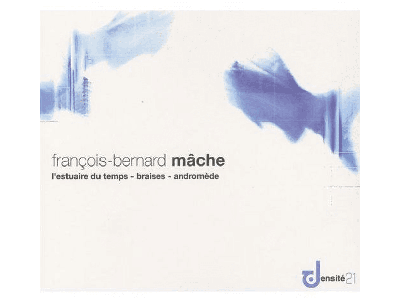 Orchestre Philharmonique de Radio France - L'Estuaire Du Temps/Braises/Andromède [CD]
