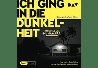 Michelle Mcnamara - ICH GING IN DIE DUNKELHEIT EINE WAHRE GESCHICHTE  - (MP3-CD)