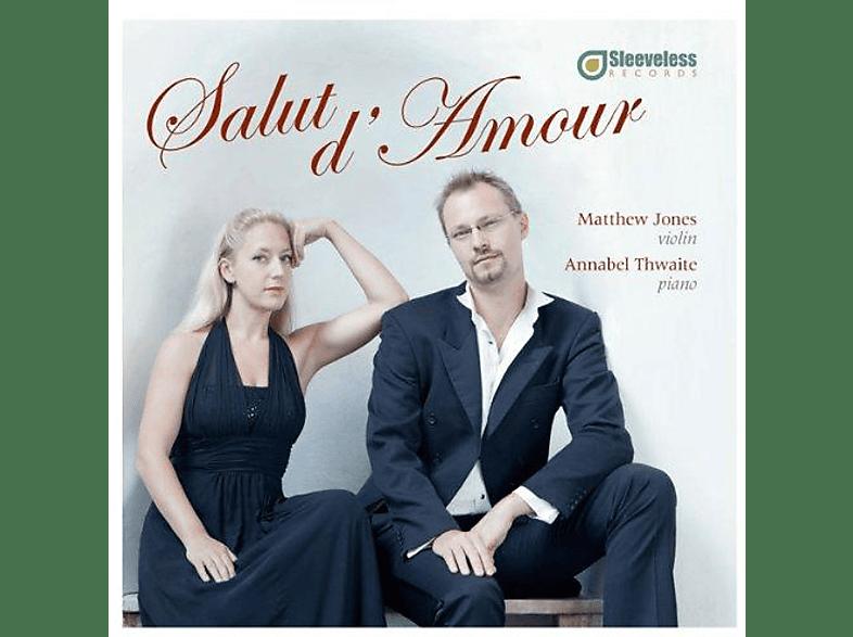 Matthew Jones, Annabel Thwaite - Salut d'Amour [CD]
