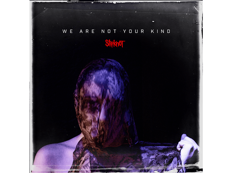 Slipknot - We Are Not Your Kind [Vinyl]