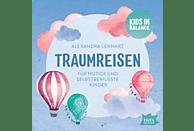 Alexandra Lennarz - Traumreisen.Für mutige und selbstbewusste Kinder - (CD)