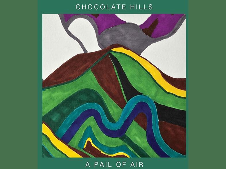 Chocolate Hills - A Pail Of Air [Vinyl]