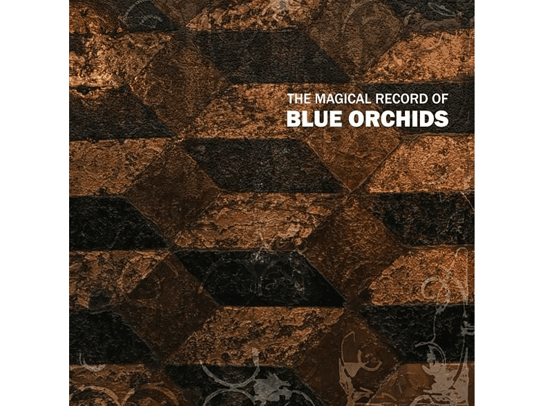 Blue Orchids - The Magical Record Of Blue Orchids [CD]