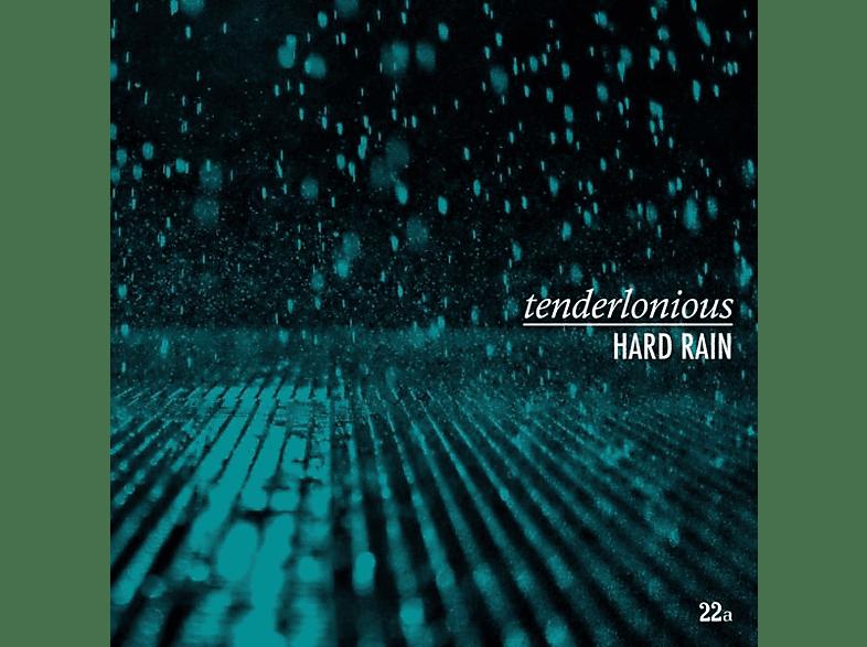 Tenderlonious - Hard Rain [Vinyl]