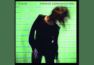 Is Bliss - Strange Communication (Coloured Vinyl)  - (Vinyl)