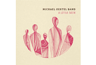 Michael Band Oertel - A Little Faith (Digipak) [CD]