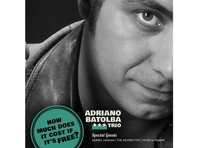 Adriano Batolba Trio - HOW MUCH DOES IT COST IF IT S FREE? [CD]