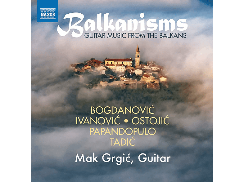 Mak Grgic - Guitar music from the Balkans [CD]