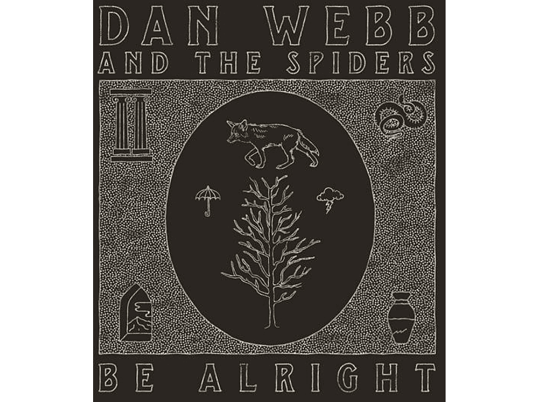 Dan Webb And The Spiders - Be Allright (+Download) [CD]
