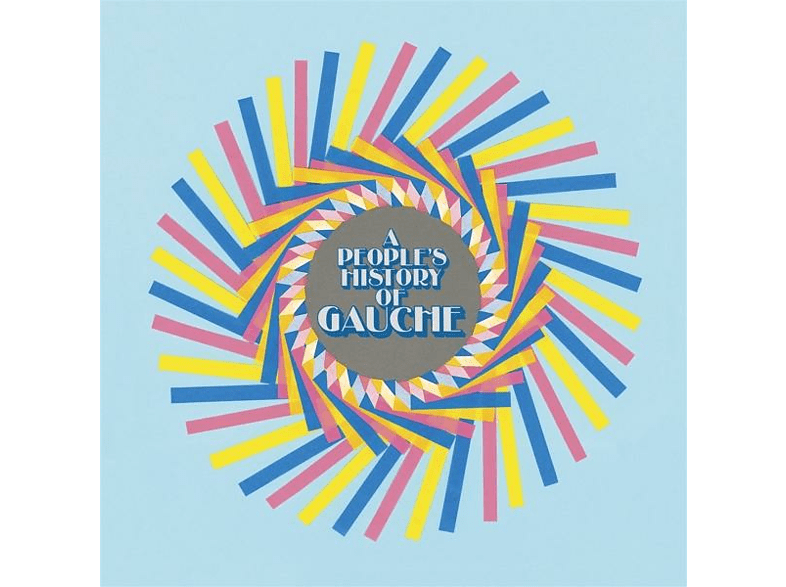 Gauche - A PEOPLE S HISTORY OF GAUCHE [CD]