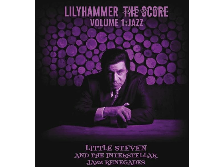 Little Steven and The Interstellar Jazz Renegades - Lilyhammer The Score Vol.1 [CD]