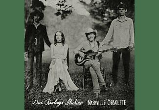 Dave Rawlings Machine - Nashville Obsolete  - (Vinyl)