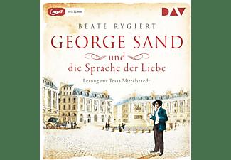 Beate Rygiert - GEORGE SAND UND DIE SPRACHE DER LIEBE  - (MP3-CD)
