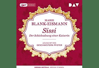 Marie Blank-eismann - SISSI DER SCHICKSALSWEG EINER KAISERIN  - (MP3-CD)