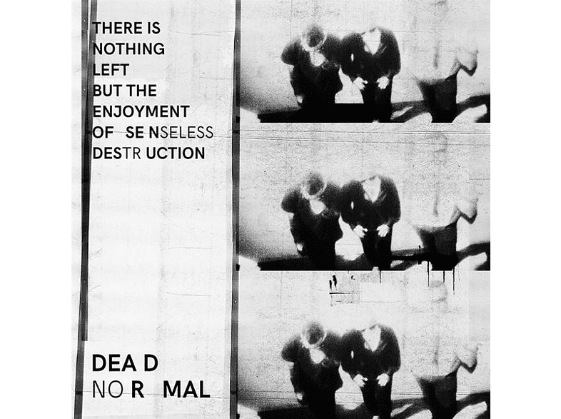 Dead Normal - There Is Nothing Left But The Enjoyment Of Sensele [Vinyl]