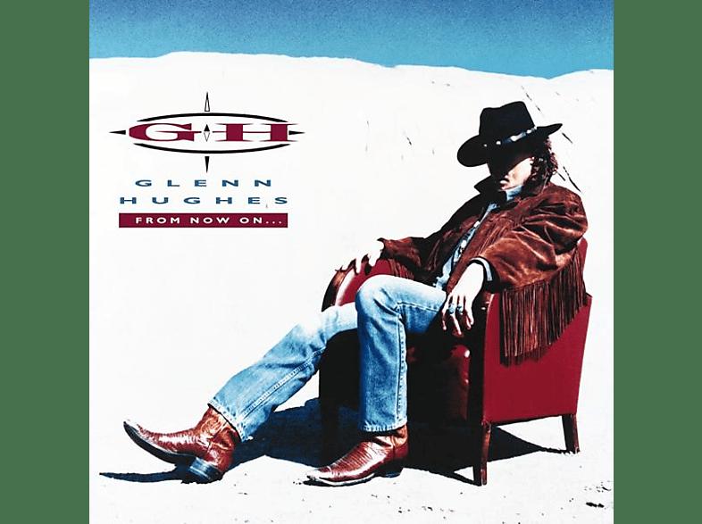 Glenn Hughes - From Now On...(2 LP/180g) [Vinyl]