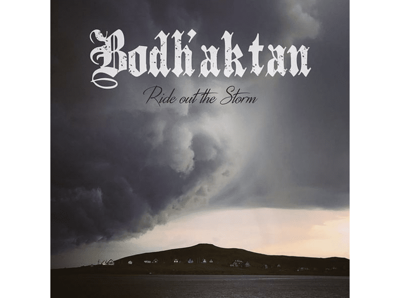 Bodh'aktan - Ride Out The Storm [CD]