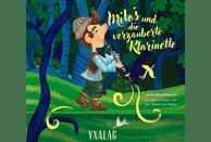 Jonas Nay, Yxalag - MILOS UND DIE VERZAUBERTE KLARINETTE - (CD)