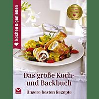 Kochen & Genießen Das große Koch- und Backbuch