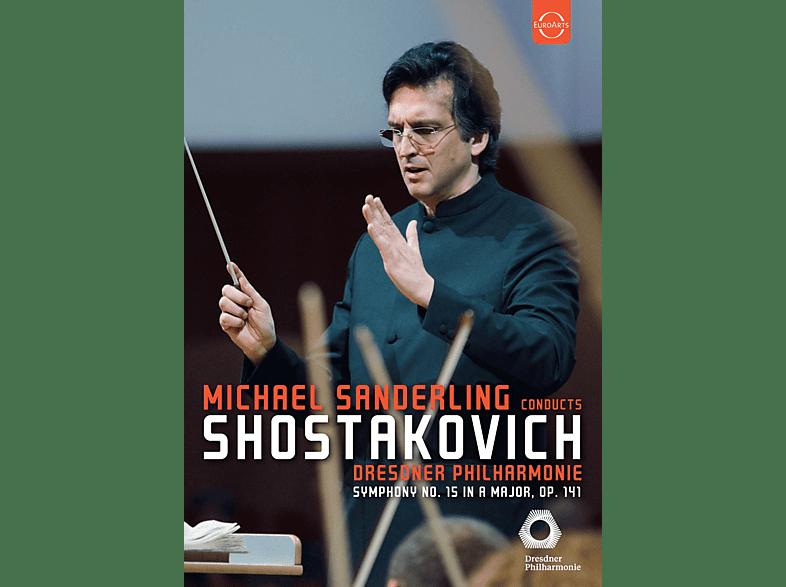 Dresdner Philharmonie - Michael Sanderling dirigiert Schostakowitsch [DVD]