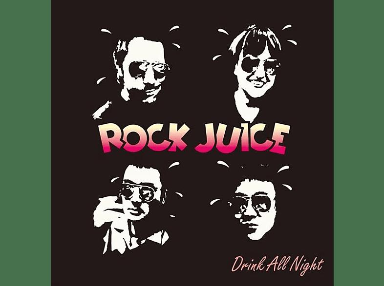 Rock Juice - DRINK ALL NIGHT [Vinyl]