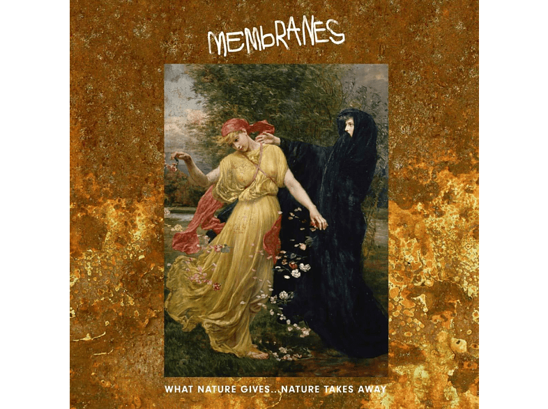 The Membranes - What Nature Gives...Nature Takes Away [CD]