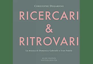Christophe Desjardins - RITROVARI RICERARI  - (CD)