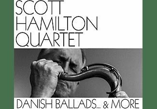 Scott Quartet Hamilton - Danish Ballads  & More  - (CD)
